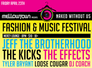 JEFF the Brotherhood, The Effects, DJ Coach & more