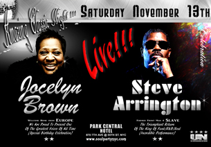 Steve Arrington (formally of Slave) : Jocelyn Brown : Barbara Tucker / DJ Don Welch