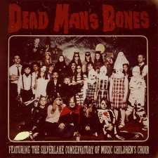 DEAD MAN'S BONES: A Special Evening with Ryan, Zach and the Kids