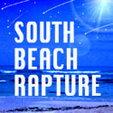 SOUTH BEACH RAPTURE