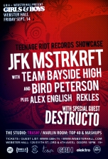 Girls &amp; Boys featuring JFK MSTRKRFT , Team Bayside High , Bird Peterson with Special Guest Destructo Plus Alex English &amp; rekLES