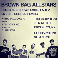 Brown Bag Allstars with Sene / Nitty Scott MC / Scienze / DJ Wayne Ski