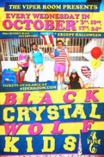 The Viper Room Presents: Black Crystal Wolf Kids with Monster Island / Feral Cat