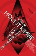 Mount Kimbie plus Grenier / Groundislava