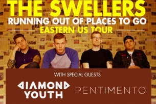 The Swellers plus Pentimento / Giants at Large / Fairday Skyline