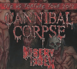 Cannibal Corpse with Misery Index