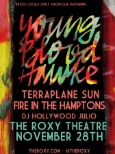 KROQ Locals Only Showcase Featuring : Youngblood Hawke / Terraplane Sun / Fire In The Hamptons / DJ Hollywood Julio