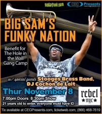 Big Sam's Funky Nation w/ special guests The Stooges Brass Band, Charlie Dane , and DJ Cochon de Lait