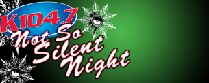 K104'S NOT SO SILENT NIGHT featuring THE WANTED / Austin Mahone / Boys Like Girls / Olly Murs / Rita Ora / Chris Wallace / The Ready Set