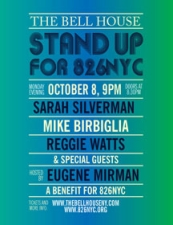 Stand Up For 826NYC A Benefit Hosted By Eugene Mirman with Sarah Silverman, Mike Birbiglia, Reggie Watts and Special Guests!