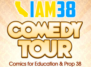 I Am 38 - Comedy Tour featuring Johnny Sanchez / Jill-Michele Melean / Rudy Moreno / George Perez / Rick Najera