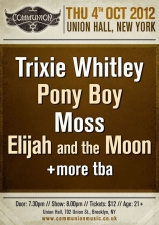 Communion NYC featuring Trixie Whitley / Pony Boy / Moss / Elijah and The Moon / Albatross
