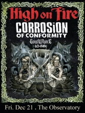 High On Fire with Corrosion of Conformity / Goatwho*e / Lo-Pan / Hash