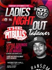 GIRLS NIGHT OUT TAKEOVER starring Cipha Sounds / DJ Spynfo / DJ Magic