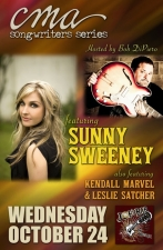 CMA Songwriters Series featuring Sunny Sweeney and hosted by Bob DiPiero and also featuring Kendell Marvel & Leslie Satcher