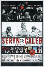 Cause a Scene Presents:, Seryn and CALEB featuring Levi Weaver and Julia Sinclair