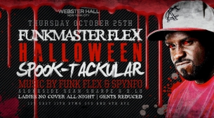 GIRLS NIGHT OUT presents Funkmaster Flex, HALLOWEEN SPOOK-TACKULAR