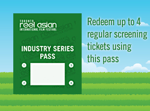 Reel Asian 2012 Industry Series Pass