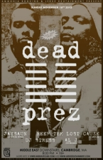Dead Prez with Jaysaun, Reef the Lost Cauze & DJ Stress