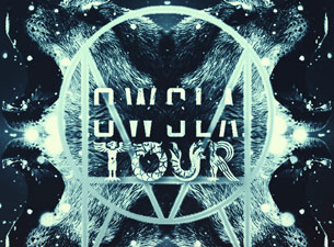 OWSLA Tour featuring Birdy Nam Nam / Monsta / Nick Thayer
