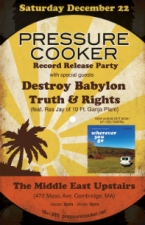 Pressure Cooker with Destroy Babylon, Truth & Rights