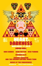 Heart of Darkness Hosted By Greg Barris with Sean Patton, Nick Turner and Musical Guests Shonali Bhomik
