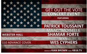 Get Out the Vote with Patrick Toussaint / Maad Moiselle / Siya / Shamar Forte / Wes Cyphers