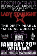 Sean Healy Presents: Lady Starlight's Afterparty for the Born This Way Ball featuring Lady Starlight and The Dirty Pearls Plus DJ David, Junius Frey, Sarai Knowledge