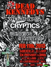 Dead Kennedys , Welch Boys , The Cryptics , Burning Streets