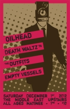 Oilhead , Death Waltz '76 , The Outfits , Empty Vessels