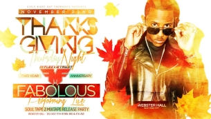 GIRLS NIGHT OUT inflexwetrust.com 2 Year Anniversary featuring Fabolous Performing Live plus Very Special Guests!