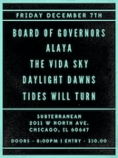 Board Of Governors / Alaya / The Vida Sky / Daylight Dawns / Tides Will Turn