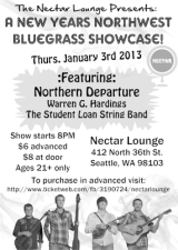 NW BLUEGRASS SHOWCASE featuring NORTHERN DEPARTURE / Warren G Hardings / The Student Loan