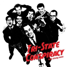 Tri-State Conspiracy plus Screamin' Rebel Angels / Bigger Thomas / High Teen Boogie