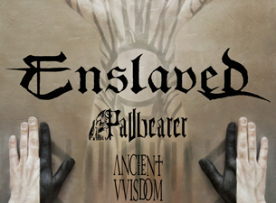 Enslaved with Pallbearer, Royal Thunder, Ancient VVisdom