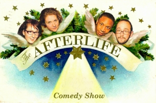 The Afterlife Comedy Show Hosted By Emily Heller, George Gordon, Erin Judge, and Josh Gondelman ft. Wyatt Cenac, Nikki Glaser and Lisa Delarios