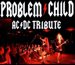 Problem Child ~ AC/DC tribute band