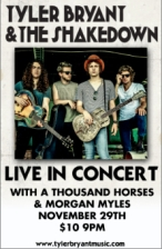 Tyler Bryant & The Shakedown with A Thousand Horses & Morgan Myles