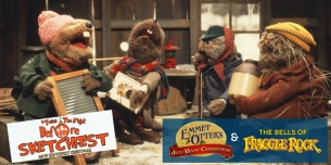 SF Sketchfest and The Jim Henson Company Present featuring Emmet Otters Jug-Band Christmas 35th Anniversary! and The Bells of Fraggle Rock with special guest Dave Goelz