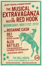 The Musical Extravaganza to Restore Red Hook! starring Rosanne Cash plus Lizz Winstead , Alex Battles and the Whisky Spitter Rebellion and B61: A film by Michael Buscemi