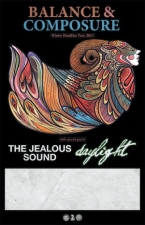 Balance &amp; Composure / The Jealous Sound / Daylight