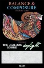 Balance & Composure / The Jealous Sound / Daylight