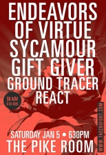Endeavors featuring Of Virtue / Sycamour / Ground Tracer / Gift Giver / React