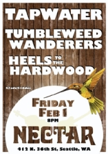 TAPWATER / TUMBLEWEED WANDERERS / HEELS TO THE HARDWOOD