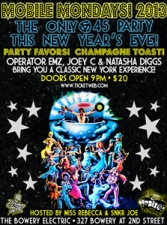 MOBILE MONDAYS ROCKS NEW YEARS EVE! featuring DJ's OPERATOR EMZ, NATASHA DIGGS, JOEY C. & SPECIAL GUESTS! ; Hosted by Miss Rebecca and Snkr Joe ; Exclusive Funk, Soul & Rock n'Roll