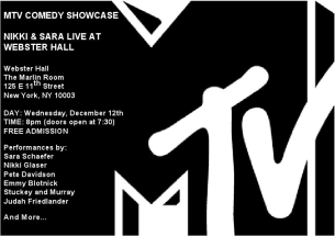 MTV Free Comedy Showcase with Sara Schaefer & Nikki Glaser / Pete Davidson / Emmy Blotnick / Stuckey & Murray / Judah Friedlander