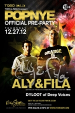 POP NYE pre-party featuring ALY & FILA
