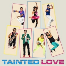 Tainted Love plus TBD