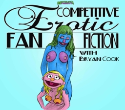 Competitive Erotic Fan Fiction featuring Dave Hill / Josh Gondelman / Mike Lawrence / George Gordon / Ben Kronberg / John Flynn / Dan St Germain & Sean Donnelly