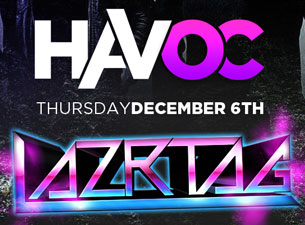 Havoc Thursdays featuring LAZRTAG with Precept / Drumatik